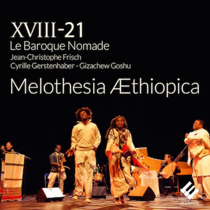 Le Baroque Nomade Melothesia Æthiopica