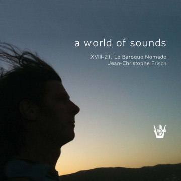 Le Baroque Nomade A world of sound