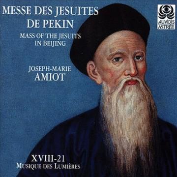 Le Baroque Nomade Messe des Jésuites de Pékin